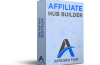 Affiliate Hub Builder Review – 3 Easy Steps That Makes Affiliate Store