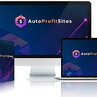 Auto Profit Sites Review: Coupon Code & Massive Bonuses